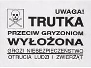 """1704081001 Etykieta ostrzegawcza """"Uwaga trutka"""""""